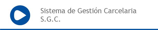 Sistema de Gestión Carcelaria (SGC)